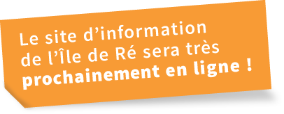 Le site d'information  de l'Île de Ré sera très prochainementtt en ligne !