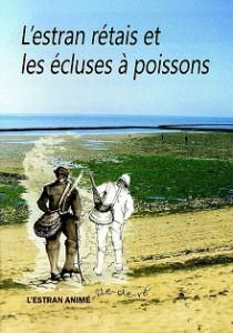 Livre L'estran rétais et les écluses à poissons par Saphia Hammam