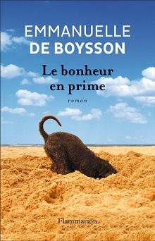 Le bonheur en prime d'Emmanuelle de Boysson (île aux Livres, 8 et 9 août 2014)
