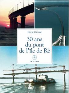 Un pont, 30 ans d'histoire