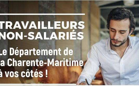 Travailleurs non-salariés : Le Département de la Charente-Maritime à vos côtés !